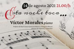 esta noche toca Victor Morales