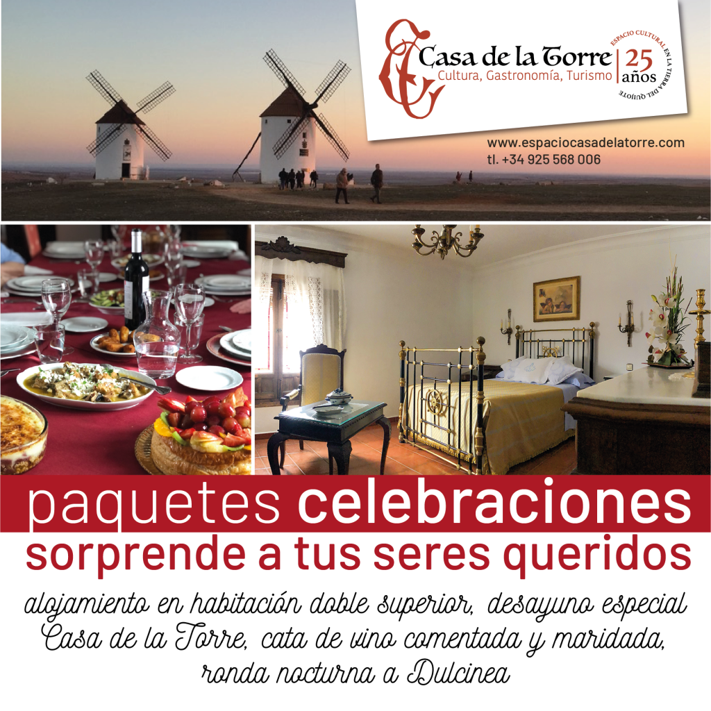 paquete celebraciones en la Casa de la Torre El Toboso